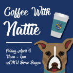 """Coffee with Nattie"" to be held on Friday"